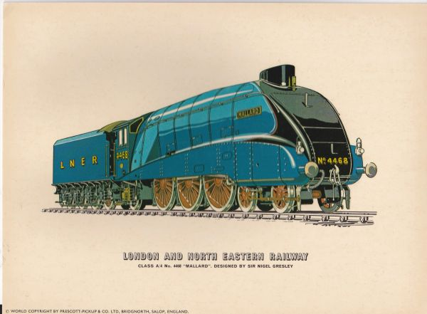 "Prescott-Pickup Railway print LONDON AND NORTH EASTERN RAILWAY 4468 ""Mallard"""