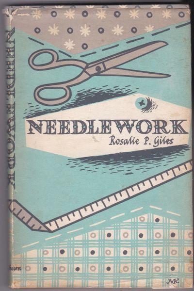 Rosalie P. Giles Needlework 1966 hb dj
