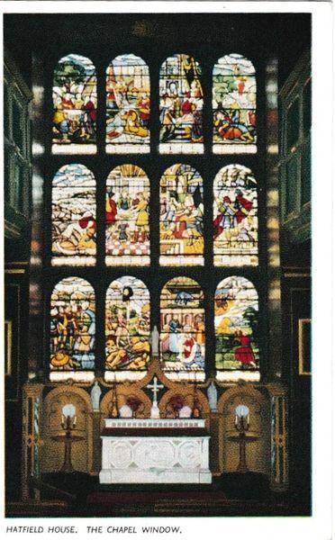 Postcard Hertfordshire Hatfield House The Chapel Window