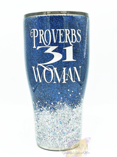PROVERBS 31 WOMAN CUSTOM GLITTER TUMBLER