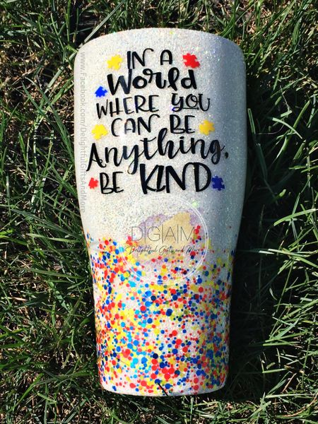 IN A WORLD WHERE YOU CAN BE ANYTHING BE KIND GLITTER TUMBLER
