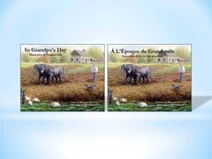 """In Grandpa's Day / À l'époque de Grand-père"" bundle"