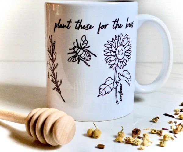 Plant These for the Bees Coffee Mug