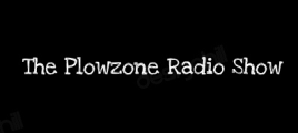 The Plowzone Radio Show Official Website.