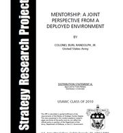 Masters Thesis, Mentorship: A Joint Perspective from a Deployed Environment, Dr. Burl Randolph, Jr.