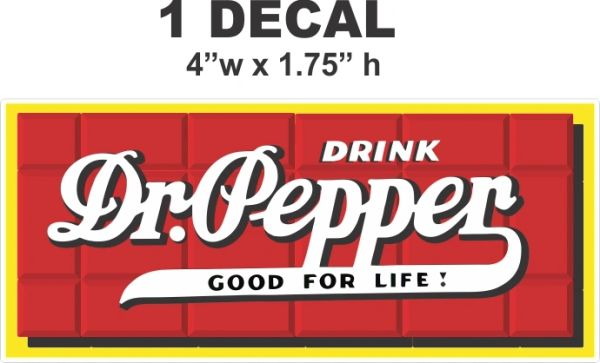 Drink Dr. Pepper Good For Life - Very Nice!
