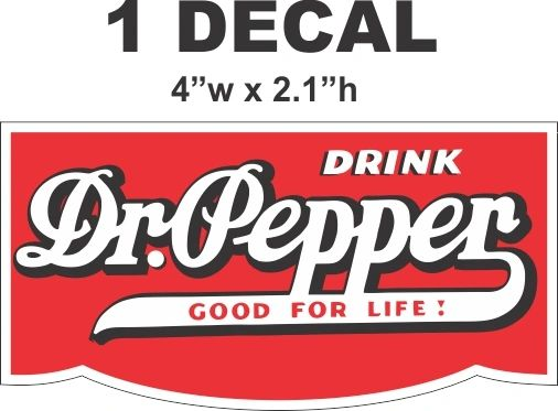 Drink Dr. Pepper - Good For Life - Nice
