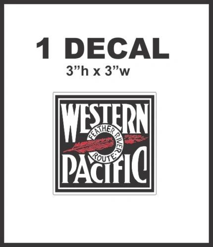Western Pacific Feather River Route Railroad Rail Road Lines Company Decal NICE