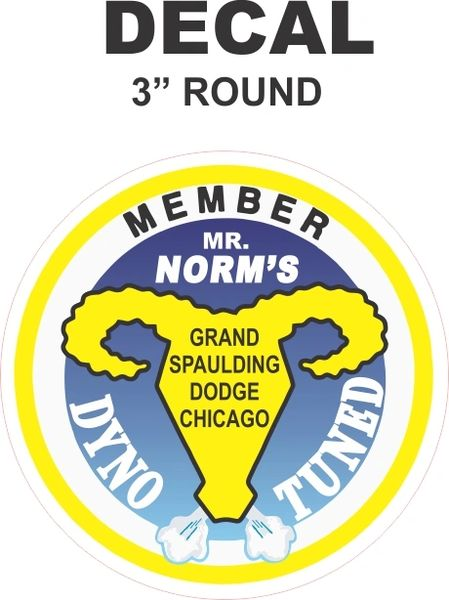 1 Mr Norms Member Dyno Tuned Decal