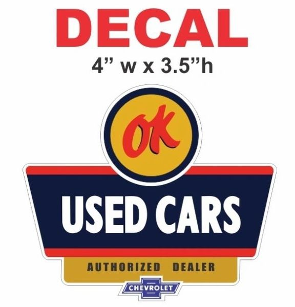1 OK Chevrolet Used Cars Authorized Dealer Decal
