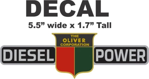 Oliver Diesel Power The Oliver Corporation Decal