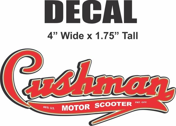 "4"" Cushman Motor Scooter Decal - You won;t Find a Nicer Decal!!"