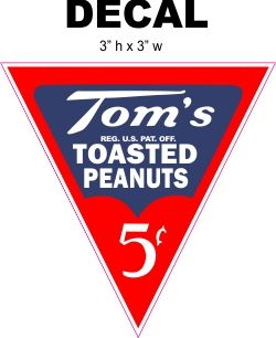Tom's 5 cent Roasted Peanuts Decal