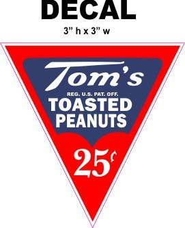 Tom's Roasted Peanuts 25 cent Decal