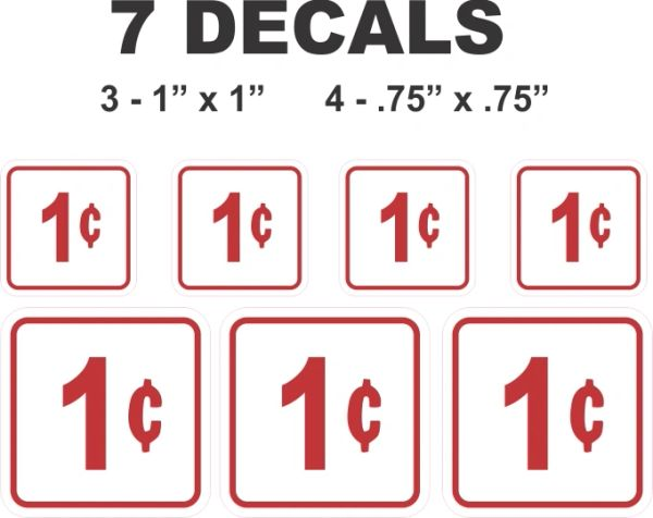 7 Square White 1 Cent Decals For You Gumbal / Vending Machines