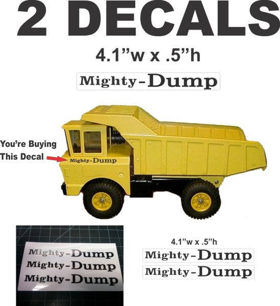 """2 Self Adhesive Tonka """"Mighty Dump"""" Decals on Clear Mylar Film with Black ink"""