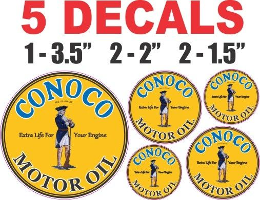 5 Conoco Motor Oil Decals - You won't find a nice decal!!