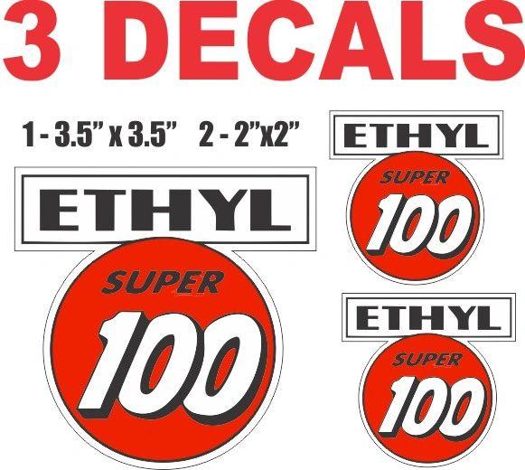 3 Ethyl Super 100 Gasoline Deacls