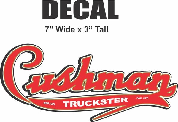 "Cushman 7"" Truckster Decal - You will Not Find a Nicer Cushman Decal - I Guarantee This!"
