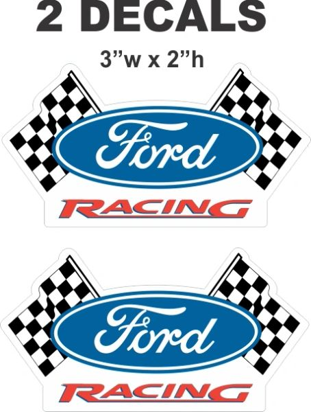 2 Ford Racing Decals = Die Cut To Shape