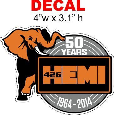 50th Anniversary - Dodge 426 Hemi 50 Years 1964 - 2014 Decal