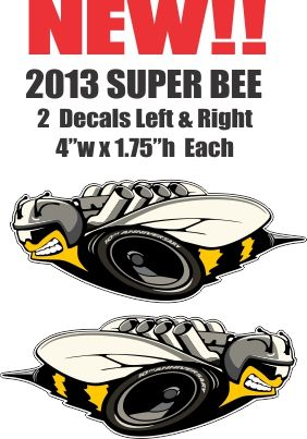 2 New Style Mopar Super Bee Left and Right Decals - Die Cut To Shape - Nice!