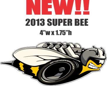 1 Right Facing New Style Mopar Super Bee - Die Cut To Shape