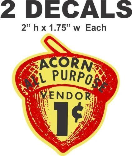 2 Oak Acorn Vending North Western Gumball Machine 1 cent Vendor Vinyl Decals
