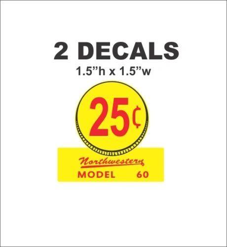 Oak Acorn Northwesten Model 60 Super Gumball Machine 25 cent Vending Vinyl Decal