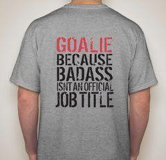 Goalie Job Title Shirt (web)