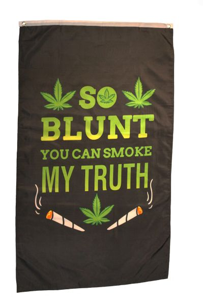 SO BLUNT YOU CAN SMOKE MY TRUTH Large 5' X 3' Feet BANNER FLAG