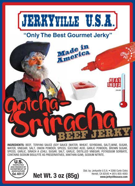 Gotcha-Siracha