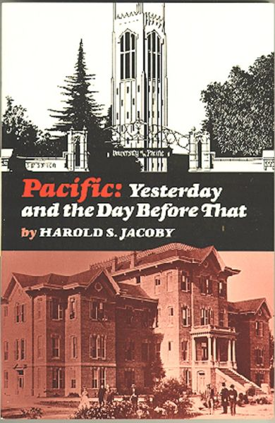 PACIFIC: Yesterday and the Day Before That by Harold S. Jacoby