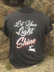 """""""Let Your Light Shine"""" Ladies T-shirt"""