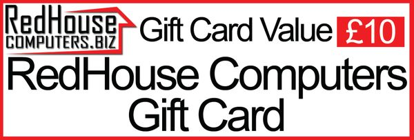 Redhouse Computers Gift Card (£10)