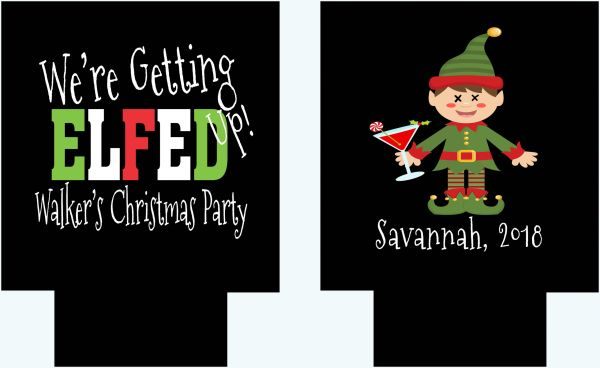 Christmas Elfed Up Party Coozies