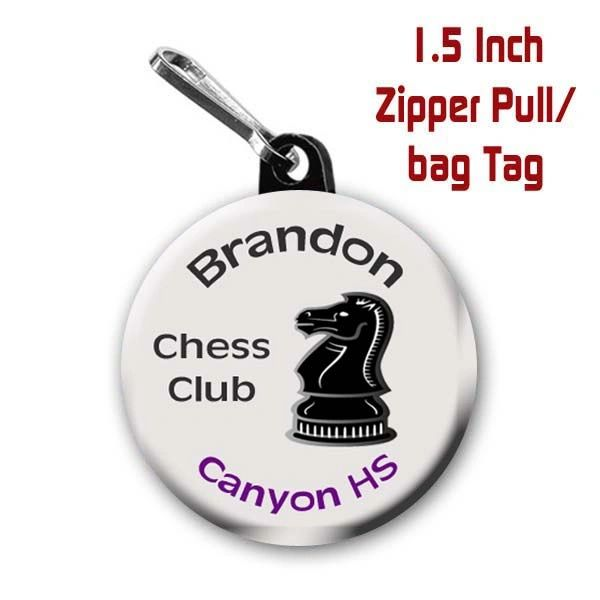 Personalized 1.5 Inch School Chess Club Zipper Pull/Bag Tag