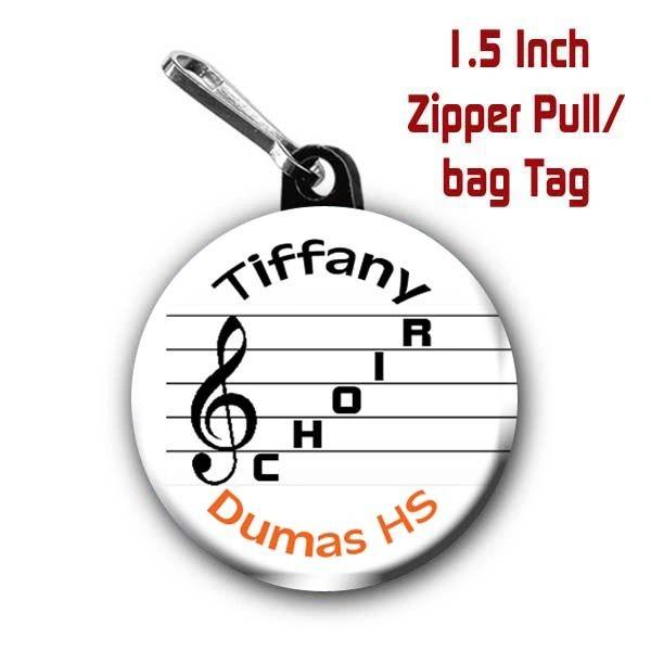 Personalized 1.5 Inch School Choir Zipper Pull/Bag Tag Treble Clef