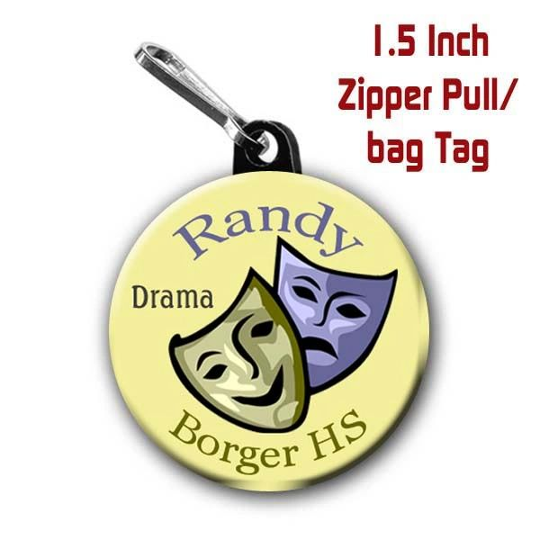 Personalized 1.5 Inch School Drama Zipper Pull/Bag Tag with Name, School