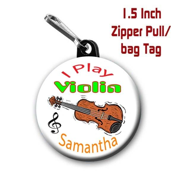 Personalized 1.5 Inch I Play Violin Zipper Pull/Bag Tag with Name