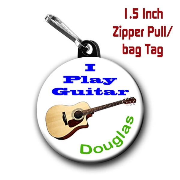 Personalized 1.5 Inch I Play Guitar Zipper Pull/Bag Tag with Name