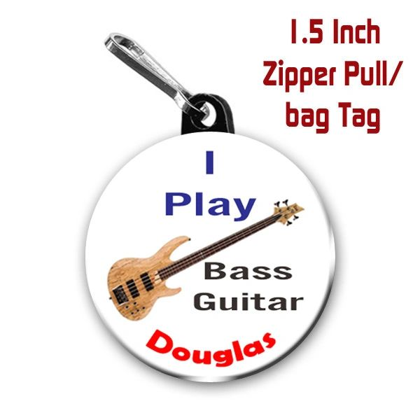 Bass guitar zipper pull, pin, or magnet personalized with name of choice CH531