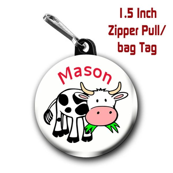Cow zipper pull, pin, or maget personalized with name of choice CH440