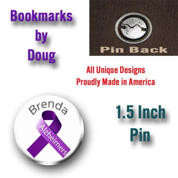1.5 Inch Pin Personalized Alzheimers Awareness