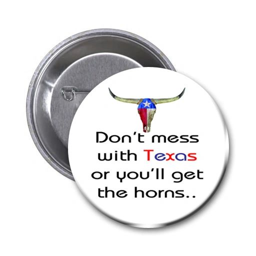 Texas button on your choice of items CH455