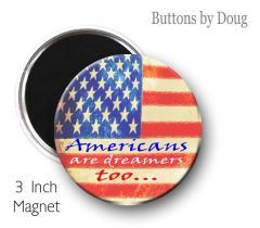 Two 3 inch Fridge Magnets Americans are dreamers too #CH609XLMG