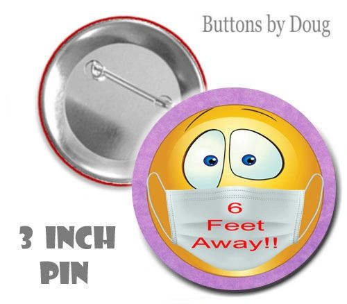 Social Distancing 3 Inch Diameter Pin with Silly Emoji #CH608XLPN