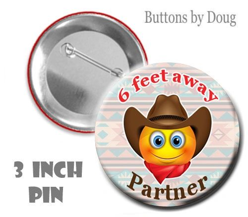 Social Distancing 3 Inch Diameter Pin with Cowboy Emoji #CH607XLPN