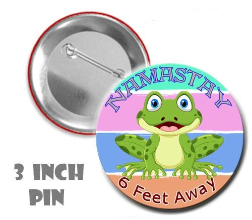 Social Distancing 3 Inch Diameter Pin with cute frog Graphics #CHC611XLPN