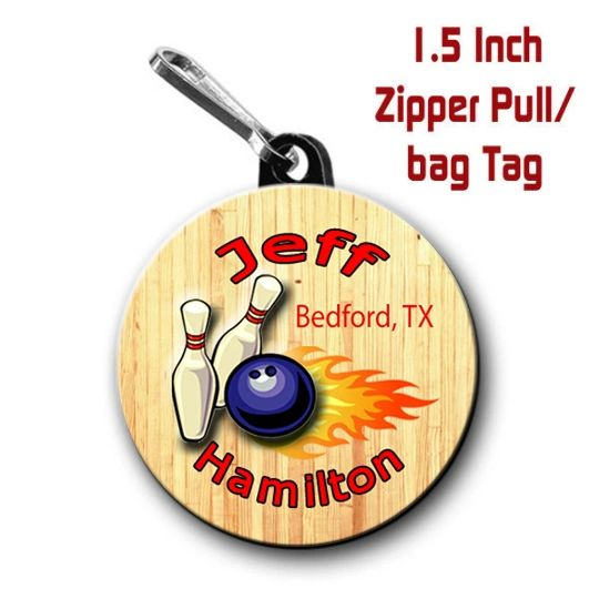 Bowling zipper pull, pin, or magnet personalized with name and City/State CH999